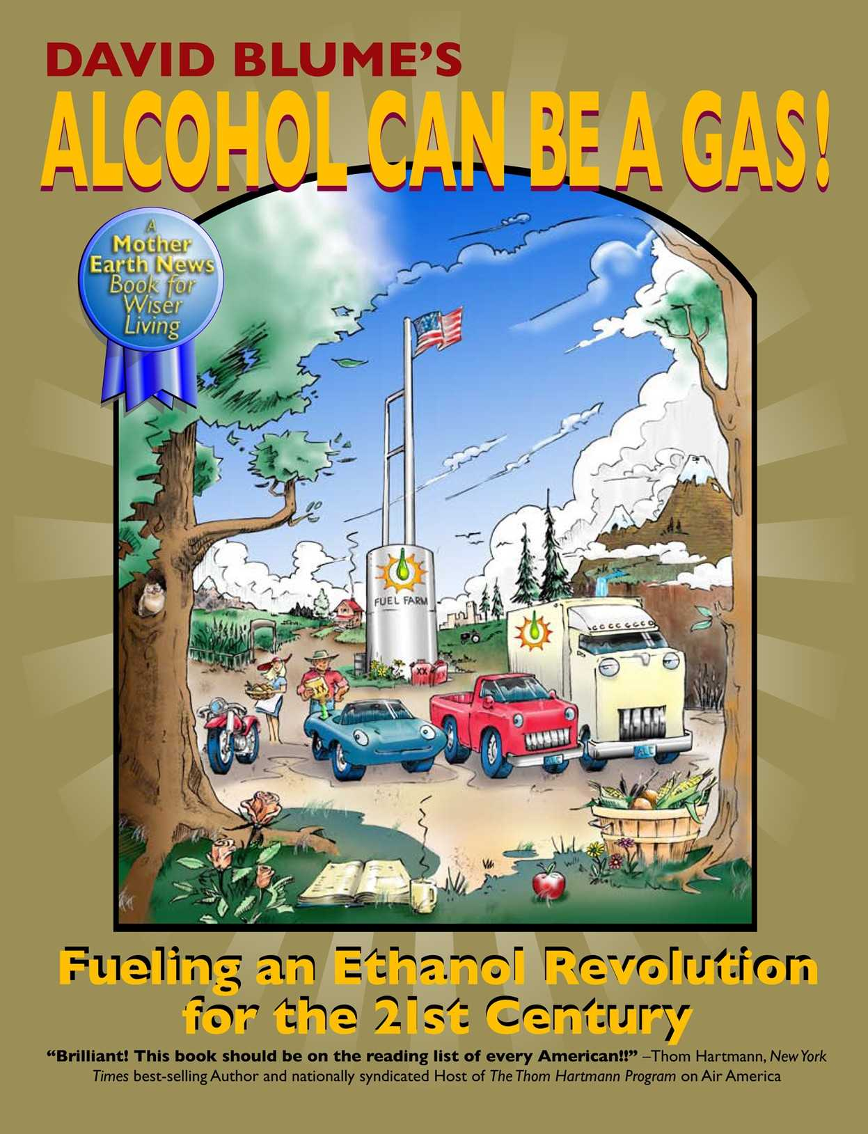 Alcohol Can Be A Gas! By Blume, David/ Fuller, R. Buckminster (FRW)/ Winks, Michael (EDT)